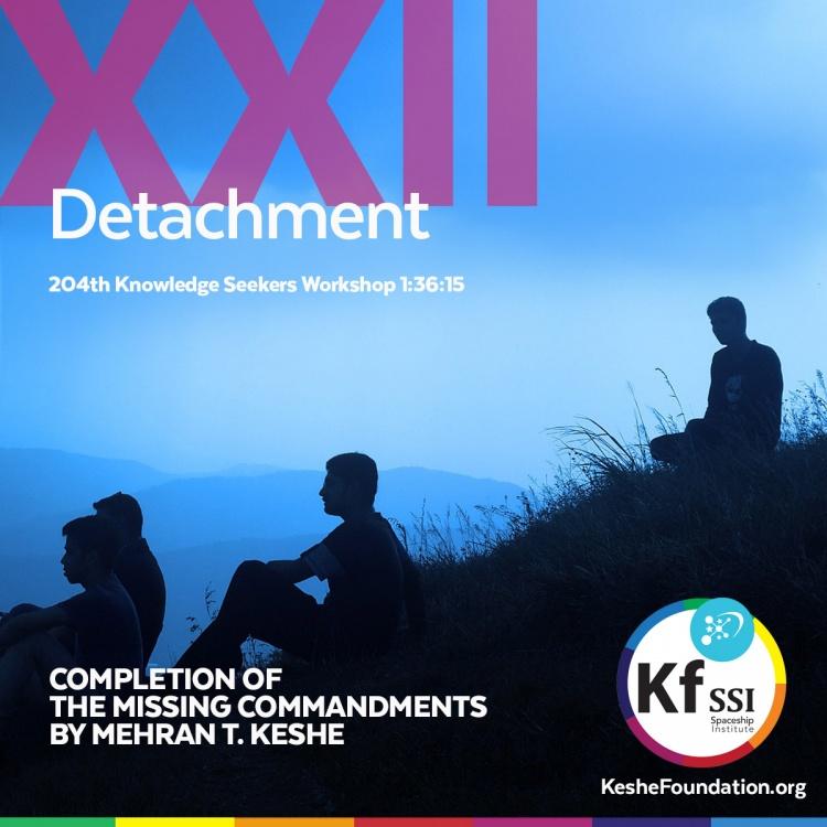 Missing Commandment XXII - Keshe Foundation Wiki