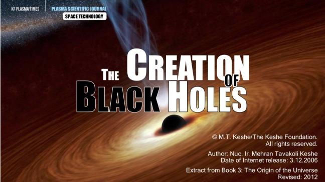 The Creation of Black Holes - Keshe Foundation Wiki